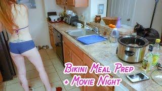 Bikini Cooking Meal Prep New Recipe + Movie Night