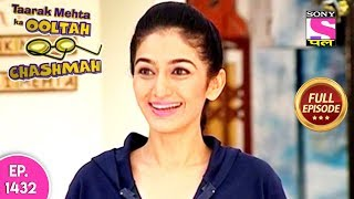 Taarak Mehta Ka Ooltah Chashmah - Full Episode 1432 - 23rd September, 2018