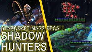 Starcraft Mass Recall 29 - Shadow Hunters [Full Clear!]