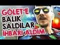 Gölet'e Balık Saldılar İHBARI ALDIM - Ciklet, Kılıç, Melek Balığı ve..