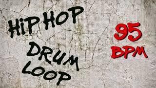 Hip Hop Drum Loop 95 bpm