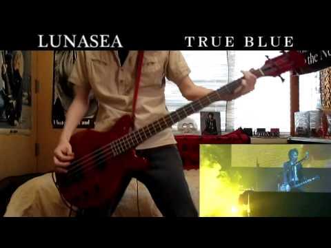 LUNA SEA TRUE BLUE  Bass cover