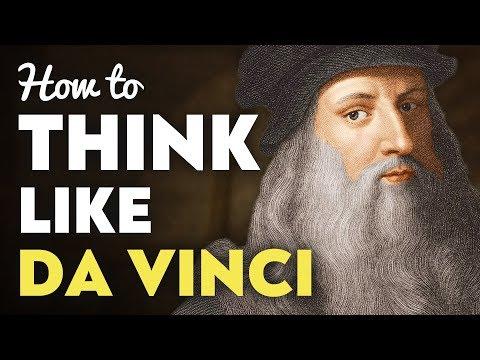 How To Be A Genius: Leonardo Da Vinci's 5 Rules
