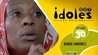 IDOLES -  Saison 7 - Episode 30 : la bande annonce