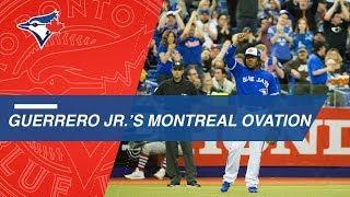 Vladimir Guerrero Jr. gets a standing ovation in Montreal