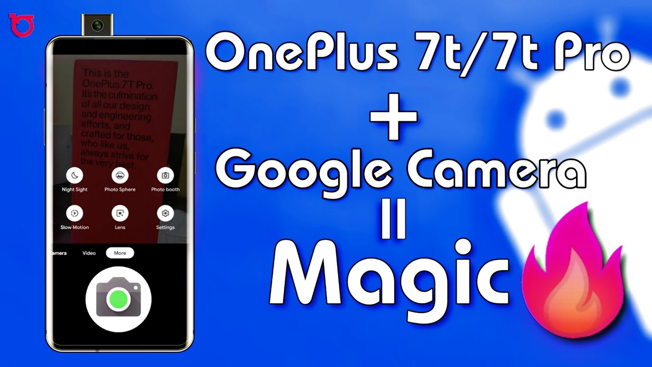 Oneplus 7t Pro Google Camera Magic Apply Best Gcam Settings For Oneplus 7t And 7t Pro Youtube