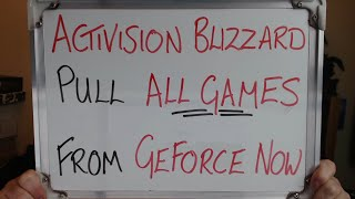 Activision Blizzard Pull All Their Games From Geforce Now!!