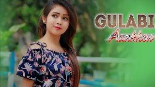 Gulabi Aankhen Jo Teri Dekhi   Romantic Love Story   Latest Hindi Song 2019    KissiBABS   