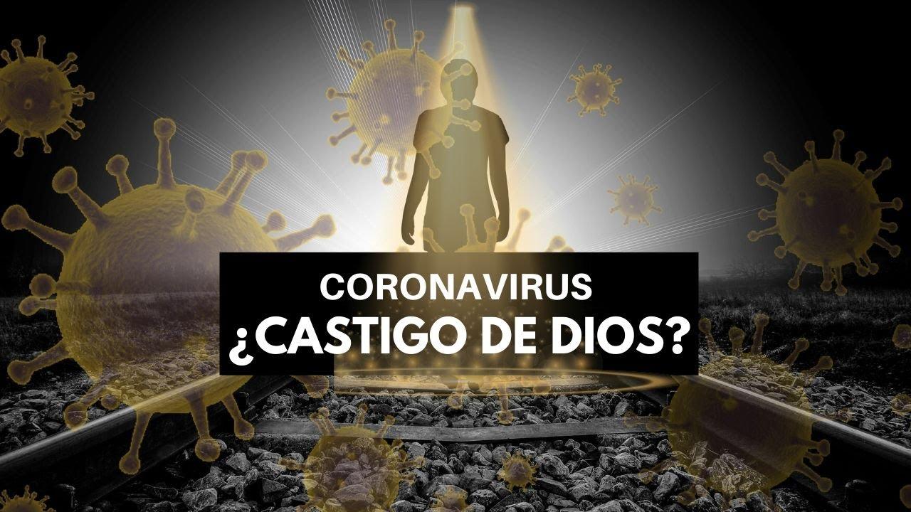 Coronavirus, castigo de Dios