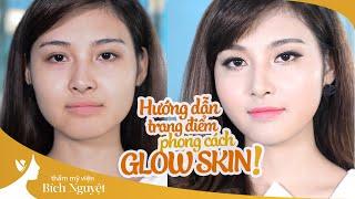 ????Hướng Dẫn Trang Điểm Dự Tiệc I Phong cách Glow Skin [Học Viện TM Bích Nguyệt]