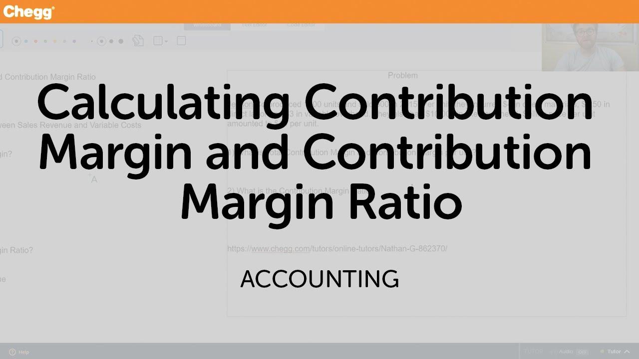 calculating contribution margin and contribution margin ratio