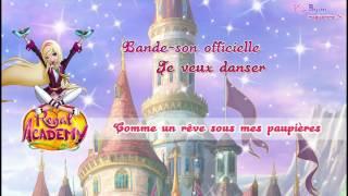 Bande-Son L'Académie Royale - Je veux danser