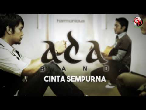 Ada Band | Cinta Sempurna [Official Lyric Audio]