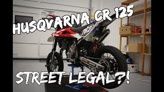 STREET LEGAL HUSQVARNA CR?!