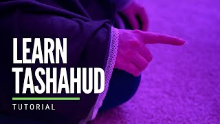 Learn How to Recite Attahiyat in Prayer | Tashahud with Tajweed