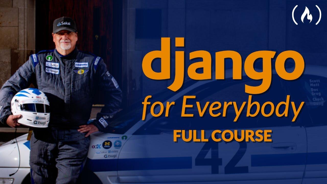 Django For Everybody - Full Python University Course