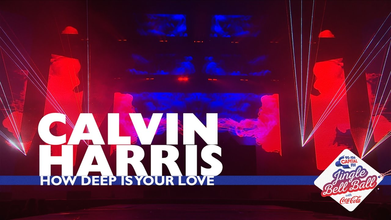 Download Calvin Harris - 'How Deep Is Your Love' (Live At Capital's Jingle Bell Ball 2016)