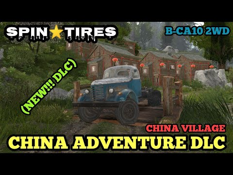 Spintires: China Village - B-CA10 2WD - Testing the Abilities Unloaded |