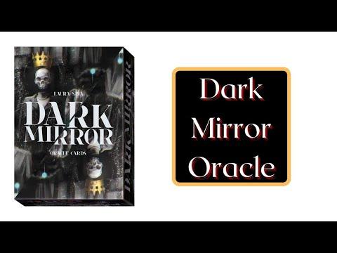 Dark Mirror Oracle vidéo
