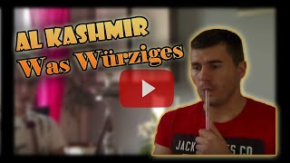 #033 Al Kashmir Was Würziges Part1