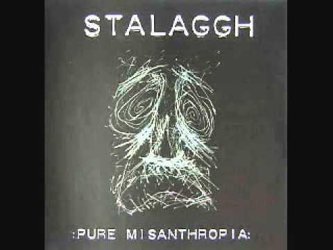 Stalaggh - Pure Misanthropia (Full)