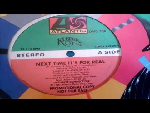 KLEEER -  NEXT TIME IT´S FOR REAL - BLACK MUSIC DAS ANTIGAS