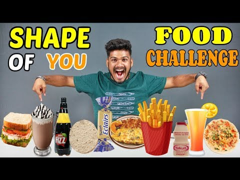 SHAPE OF YOU FOOD CHALLENGE | Food Challenge India (Episode-53)