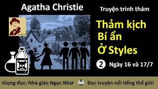 Thảm kịch bí ẩn ở Styles | Chương 2 | Agatha Christie | Ngọc Như