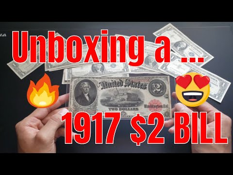 Unboxing A 102 Year Old Bill | 1917 $2 Legal Tender Large Note
