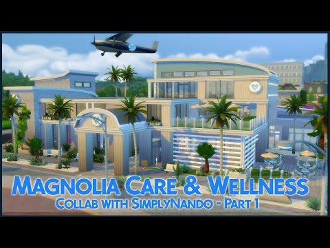 The Sims 4 Speed Build - Magnolia Care & Wellness (Collab with SimplyNando) Part 1