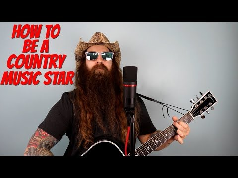 How To Be A Country Music Star