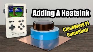 Adding A Heatsink To The GameShell By Clockwork Pi