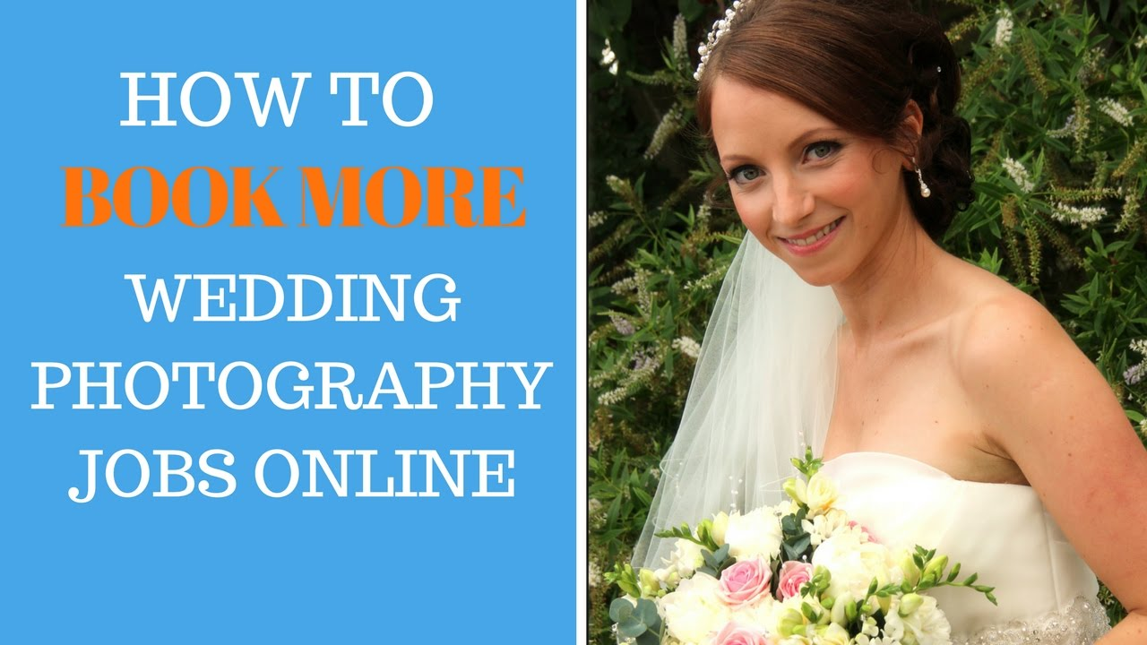 Wedding Photography Career: How To Book More Wedding Photography Jobs Online