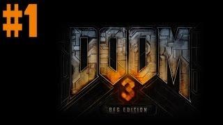 Doom 3: BFG Edition - Walkthrough - Part 1 - No Subtitles?