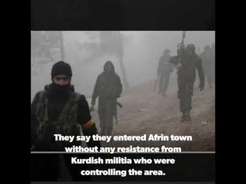 Turkish troups and Free Syrian Army take over Syrian town of Afrin