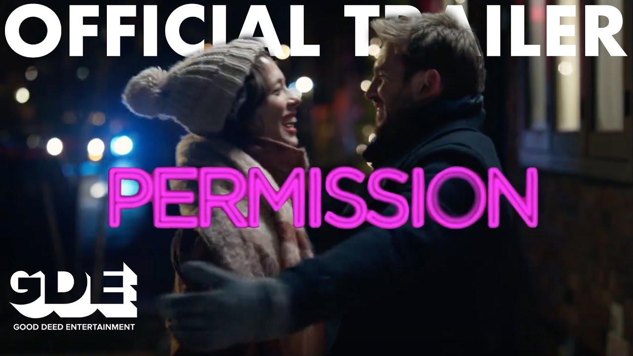 Permission (2018) Official Trailer HD, Romantic Comedy Movie
