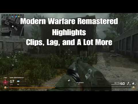 Modern Warfare Remastered Highlights | Clips, Lag, and A Lot More