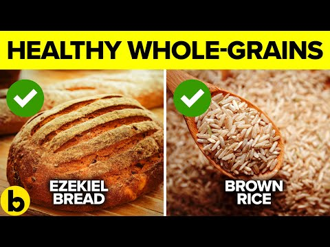 19 Healthiest Whole Grain Foods That Are Good For You
