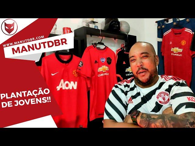 PLANTAÇÃO DE JOVENS!!! - ManUtd BR News - T02 EP22