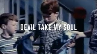 Son of Dave - Devil Take My Soul | sonofdavetube