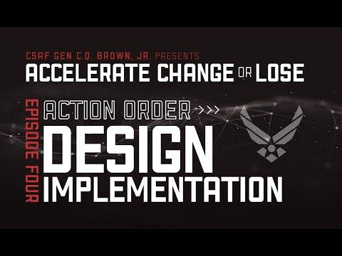Accelerate Change or Lose Episode 04 - Action Order: Design Implementation