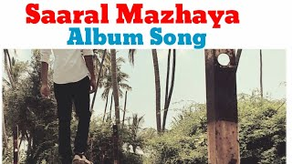 Saaral Mazhaya Mela Polinjaye   Album Song