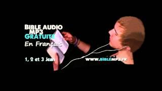 Bible audio - Les 3 épîtres de Jean