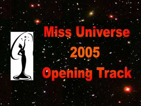 Miss Universe 2005-Opening Track