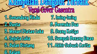 Download Kumpulan dangdut lawas terbaik (Versi Cover Gasentra)  Full Album Dangdut Klasik   Part 11
