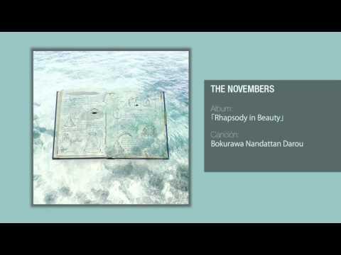 The Novembers - 「僕らはなんだったんだろう」 -Bokurawa nandattan darou -