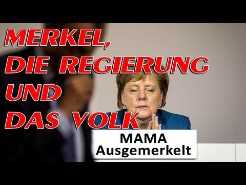 Merkel, die Regierung und das Volk