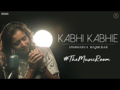 Kabhi Kabhie   The Music Room   Aishwarya Majmudar