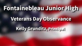 Fontainebleau Junior High School Veterans Day Program