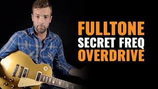 Fulltone Secret Freq Overdrive Pedal Demo